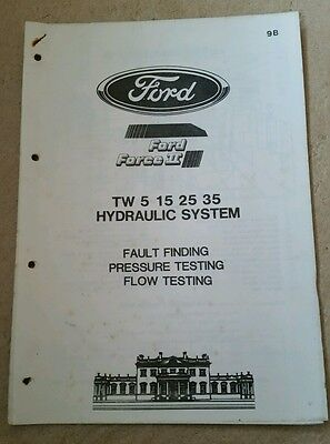 Ford Tw5 Tw15 Tw25 Tw35 Tractor Hydraulic System Fault Finding Info