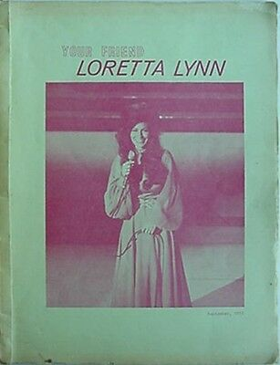 1973 Loretta Lynn International Fan Club Booklet (Your Friend Loretta Lynn.