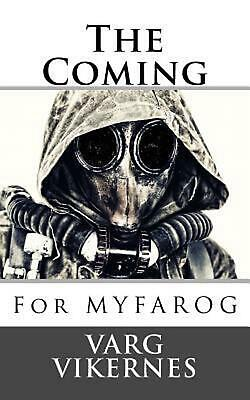 The Coming: For Myfarog by Varg Vikernes Paperback Book (English)