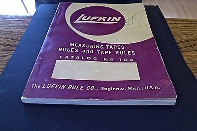 Lufkin Catalog Tapes and Rules No 104 Paperback 1950's