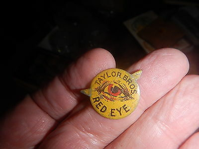 old tobacco pins or tags our collection Red Eye