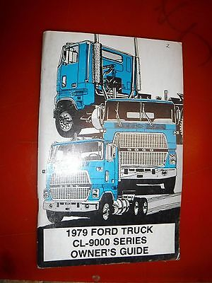 1979 Ford Cl-9000 Series Truck Original Factory Owners Manual Guide