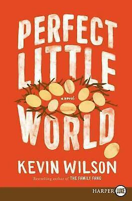 Perfect Little World LP by Kevin Wilson Paperback Book (English)