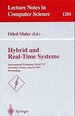 Hybrid and Real-Time Systems International Workshop, HART'97, Grenoble, Franc 0