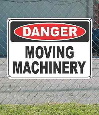 "DANGER Moving Machinery - OSHA Safety SIGN 10"" x 14"""