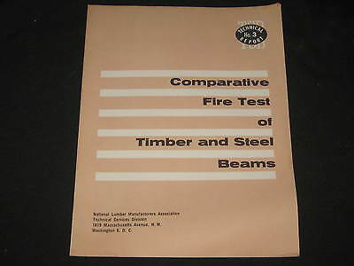 Comparative Fire Test of Timber and Steel Beams, 1961
