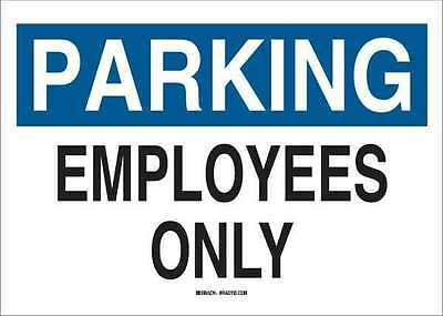 BRADY 25860 Parking Sign, Employees Only, 10x14