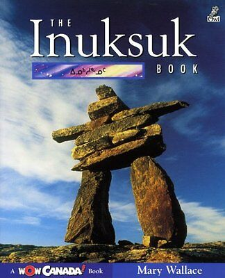 The Inuksuk Book Mary Wallace Owlkids Books Reprint FBA- 323020 Anglais 64 pages