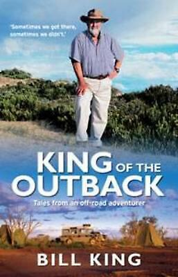 King of the Outback by Bill King Paperback Book (English)