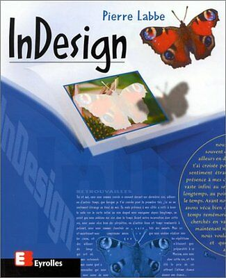 Indesign Pierre Labbe Eyrolles 0 Francais 358 pages Broche 22 02 2000 Book