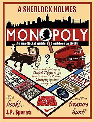 A Sherlock Holmes Monopoly - An Unofficial Guide and Outdoor Activity (Standard