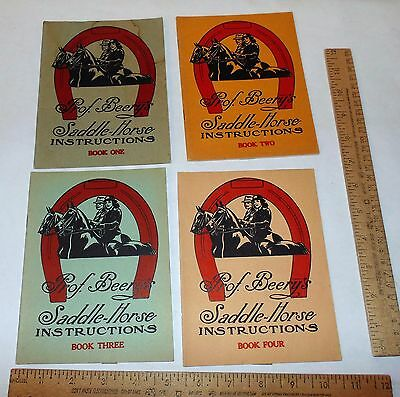 BOOKs ONE - FOUR - SADDLE-HORSE INSTRUCTIONS - by Prof. BEERY - 4 pb BOOKLETs