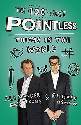 The 100 Most Pointless Things in the World A pointless book written by the pr 1