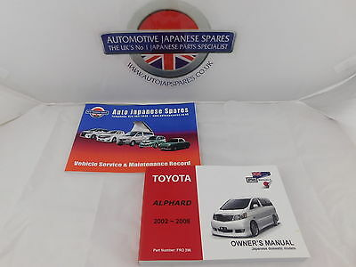 Toyota Alphard 2002 - 2008  Owner's Manual / Handbook & Free Service Booklet
