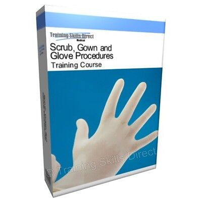 Surgical Scrub Gown Glove Procedures Training Manual