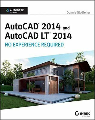 Autocad 2014 No Experience Required Autodesk Official Press Donnie Gladfelter