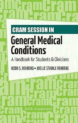 Cram Session in General Medical Conditions: A Handbook for Students and Clinicia