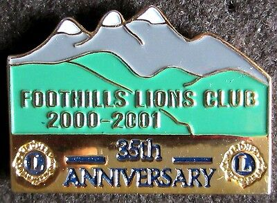Lions  pin Foothills Club 2000 -2001  35th Anniversary