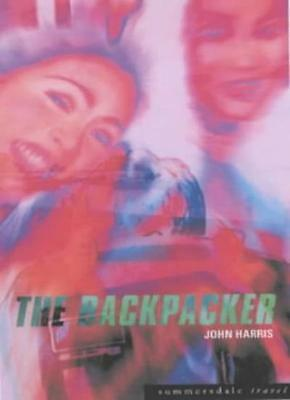 The Backpacker (Summersdale Travel),John Harris