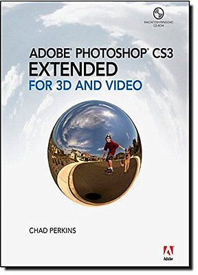 Adobe Photoshop CS3 Extended for 3D and Video Chad Perkins Adobe Press 1 Anglais