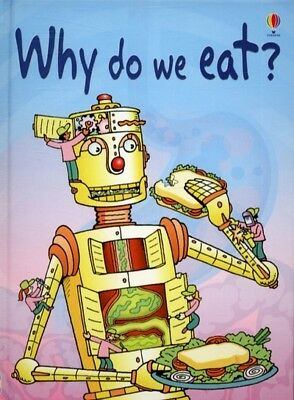 Usborne beginners : information for young readers.: Why do we eat? by Stephanie