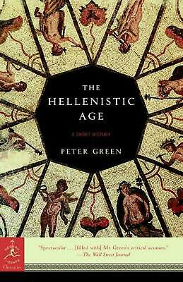 The Hellenistic Age: A Short History by Peter Green (English) Paperback Book Fre