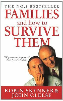 Families And How To Survive Them,John Cleese, Dr Robin Skynner