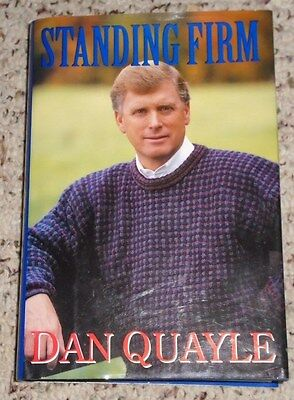 Standing Firm by Dan Quayle - Signed!