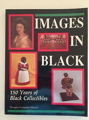 1990 IMAGES IN BLACK 150 Years of Black Americana Collectibles Book Schiffer