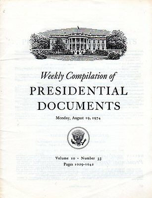 Weekly Compilation of Presidential Documents 1974 After Nixon Resignation