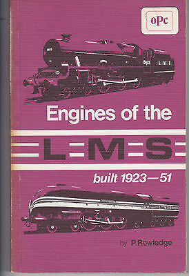 Steam Engines Of The Lms 1923 -1951 Locomotives Diesel Railcars Opc 1St Edt 1975