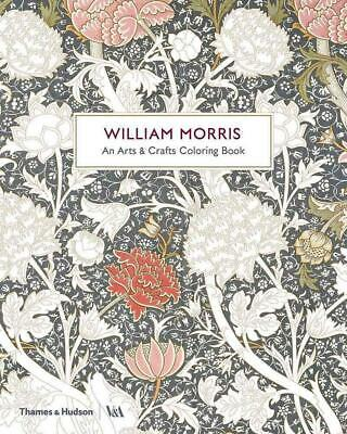 William Morris: An Arts & Crafts Colouring Book by William Morris (English) Pape