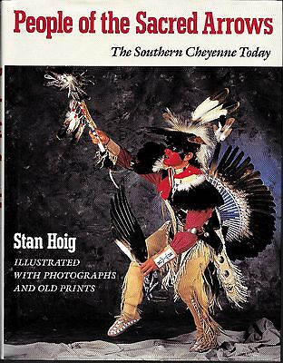 People of the Sacred Arrows the Southern Cheyenne today Native American book