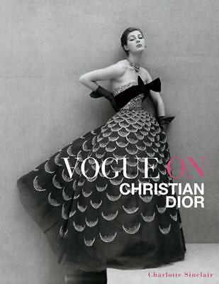 Vogue on Christian Dior by Charlotte Sinclair (English) Hardcover Book Free Ship