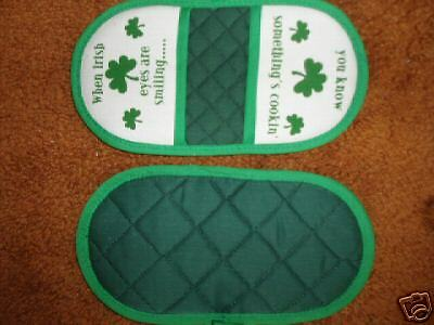 "1 New ""When IRISH Eyes are Smiling"" Microwave potholder"