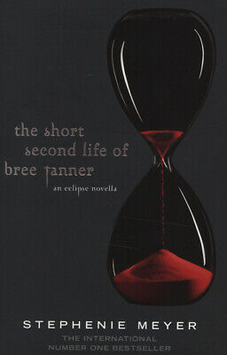 The short second life of Bree Tanner by Stephenie Meyer (Paperback)