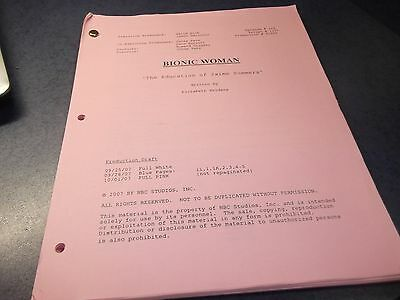 """BIONIC WOMAN-TV SERIES-SCRIPT-ep-""""THE EDUCATION OF  JAIMIE SOMMERS""""-10-01-2007"""