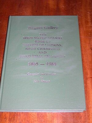 "Irish Water Spaniel Dog Book Of Champions 1865-1988 By Waters ""rogues Gallery"""