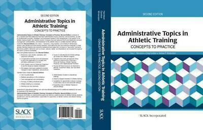 Administrative Topics in Athletic Training: Concepts to Practice by Greg Gardner