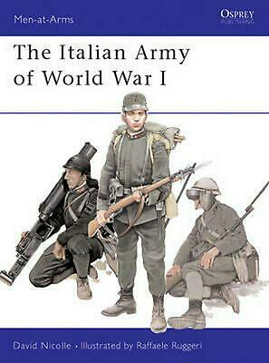 The Italian Army of World War I by David Nicolle Paperback Book (English)