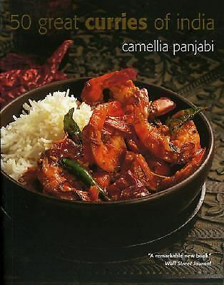 50 Great Curries of India by Camellia Panjabi (2005, Paperback, Anniversary)