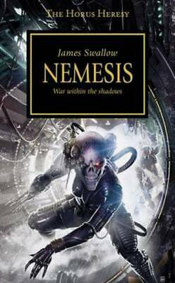 The Horus heresy: Nemesis: war within the shadows by James Swallow (Paperback)