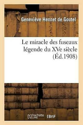 Le miracle des fuseaux l by HENNET DE GOUTEL-G (French) Paperback Book Free Ship