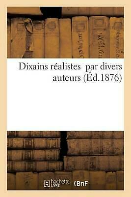Dixains r by LIBRAIRIE DE LEAU FORTE (French) Paperback Book Free Shipping!