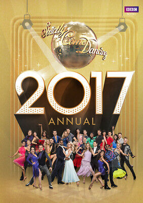 Official Strictly come dancing annual 2017: the official companion to the hit