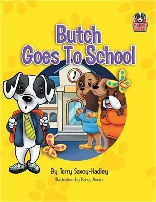 Butch Goes to School (Paperback or Softback)