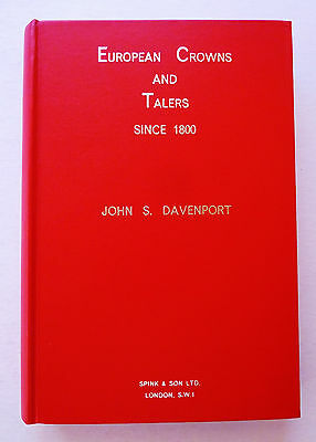 EUROPEAN CROWNS SINCE 1800 ~ BOOK by JOHN S. DAVENPORT ~ TALERS - SCUDO ~ 423 Pg