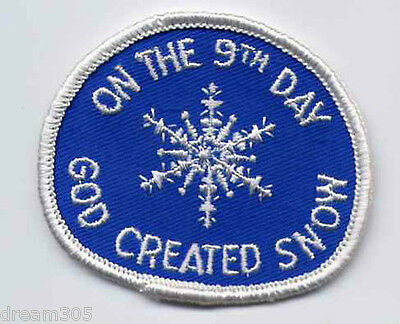 Vintage God Created Snow ! Snowmobile Sled Ski Hiking Patch !!