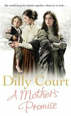 A mother's promise by Dilly Court (Paperback)