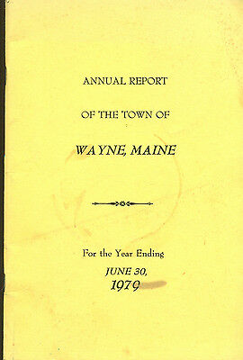 1979 ANNUAL REPORT of the Town of Wayne, Maine